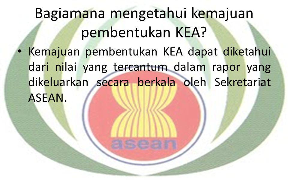 Bagiamana mengetahui kemajuan pembentukan KEA? Kemajuan pembentukan KEA dapat diketahui dari nilai yang tercantum dalam rapor yang dikeluarkan secara