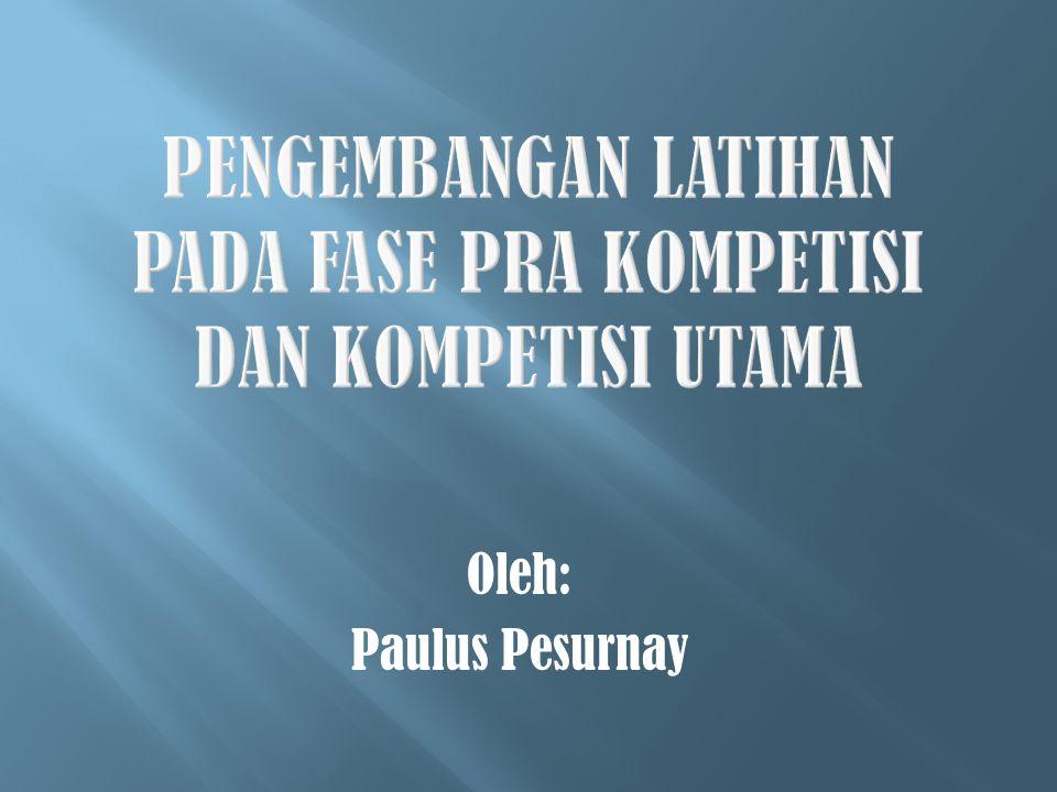 Oleh: Paulus Pesurnay