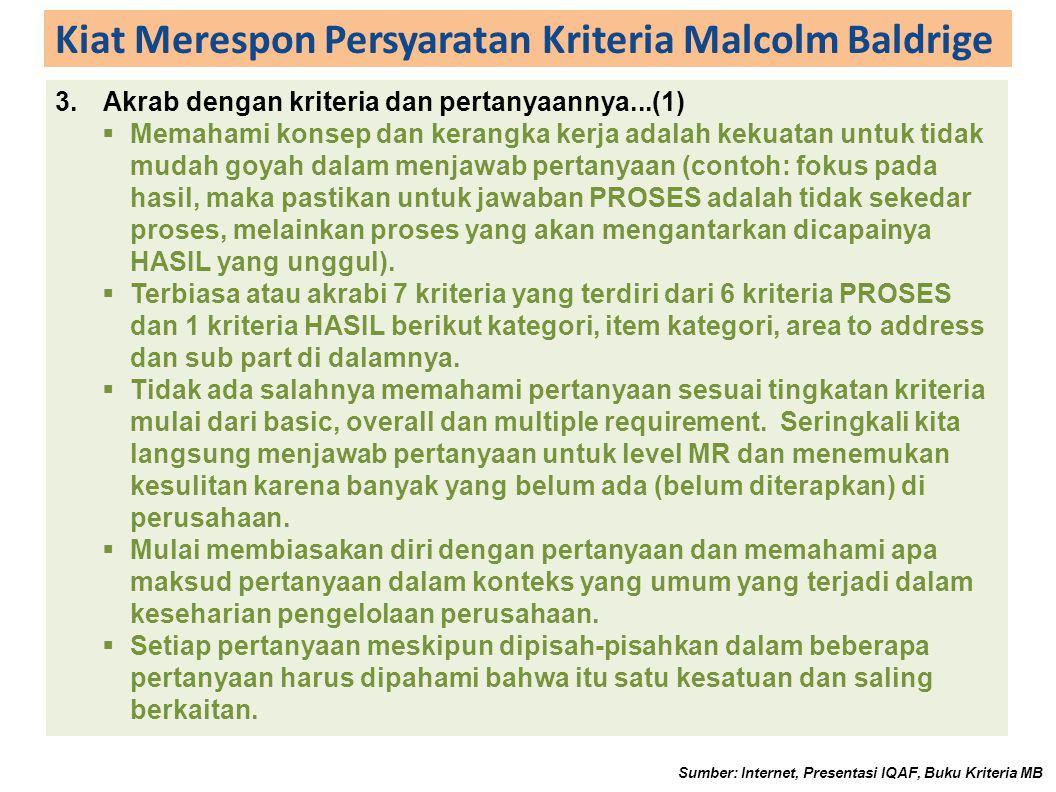 Kiat Merespon Persyaratan Kriteria Malcolm Baldrige SCORING GUIDELINE – TRENDS Sumber: Internet, Presentasi IQAF, Buku Kriteria MB