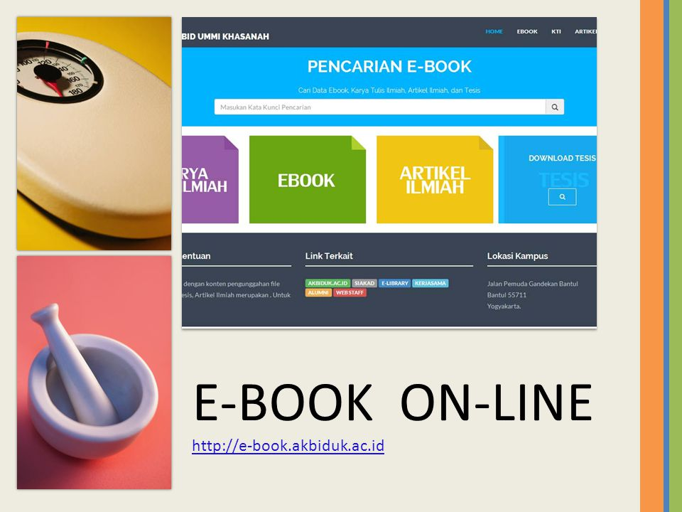 E-BOOK ON-LINE http://e-book.akbiduk.ac.id