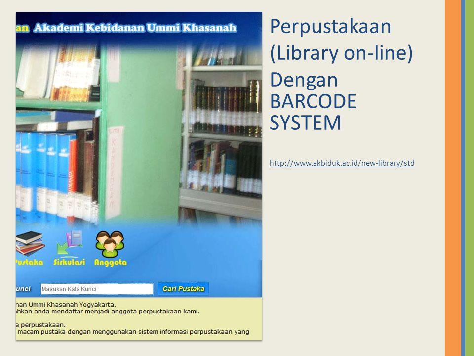 Perpustakaan (Library on-line) Dengan BARCODE SYSTEM http://www.akbiduk.ac.id/new-library/std
