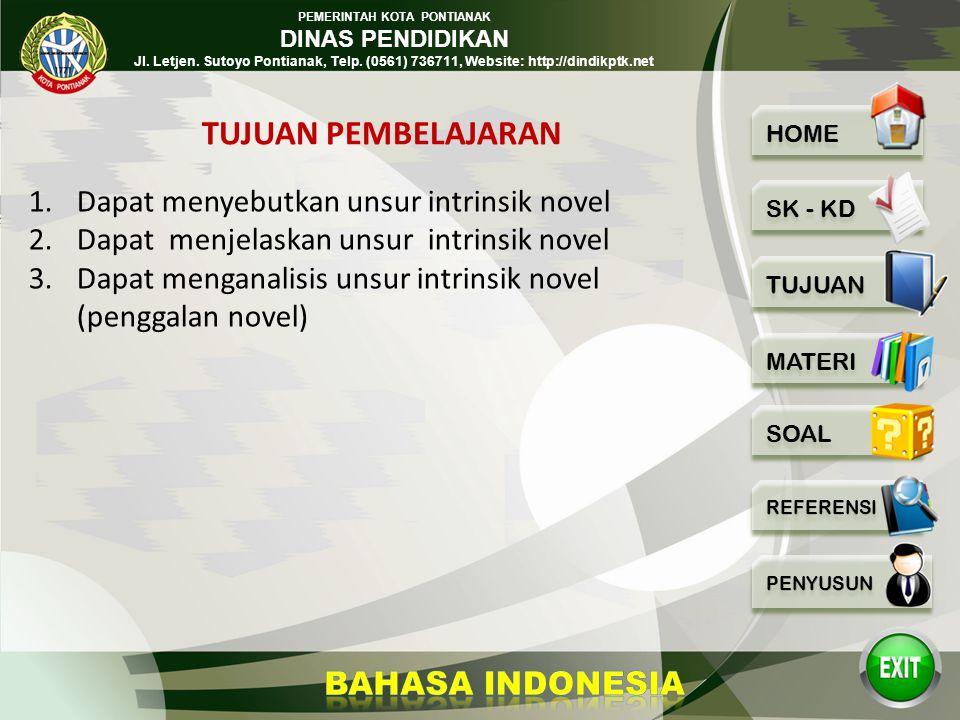 PEMERINTAH KOTA PONTIANAK DINAS PENDIDIKAN Jl. Letjen. Sutoyo Pontianak, Telp. (0561) 736711, Website: http://dindikptk.net Menganalisis unsur-unsur i