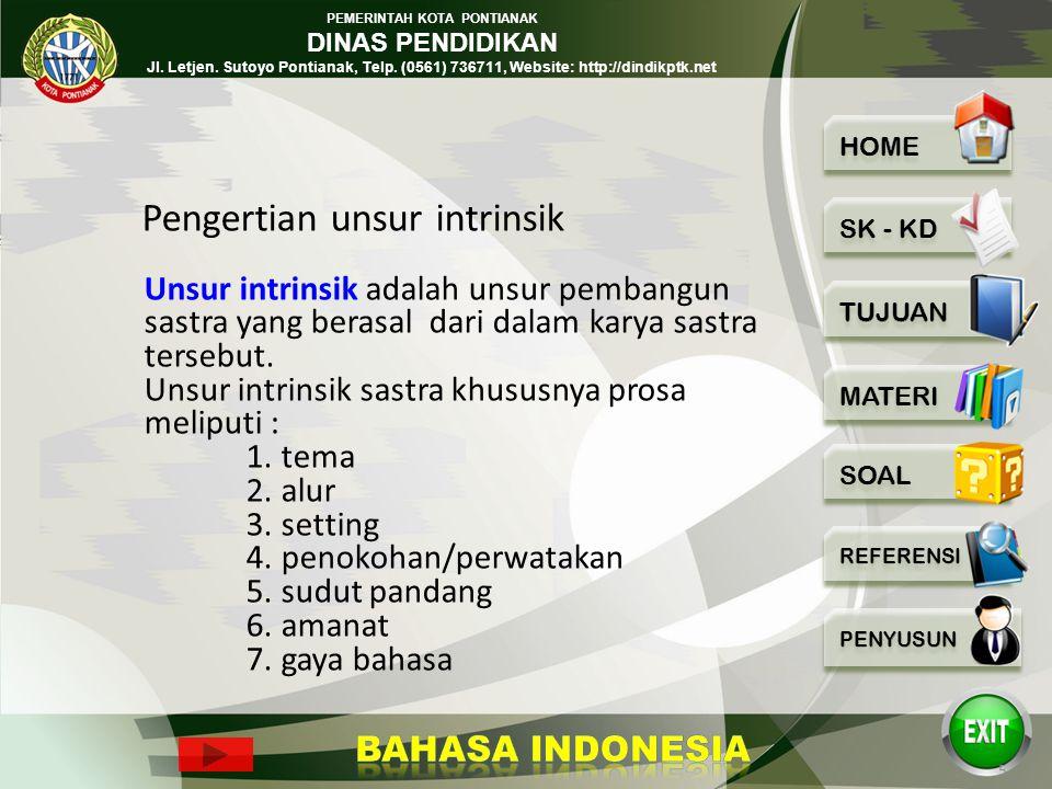 PEMERINTAH KOTA PONTIANAK DINAS PENDIDIKAN Jl. Letjen. Sutoyo Pontianak, Telp. (0561) 736711, Website: http://dindikptk.net 1.Dapat menyebutkan unsur
