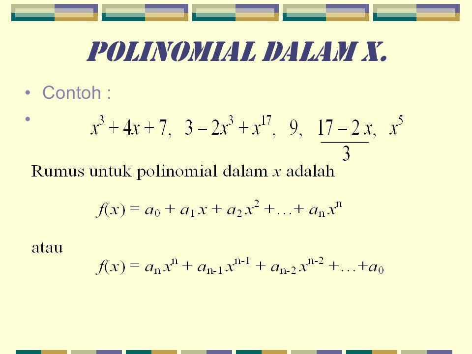 polinomial dalam x. Contoh :