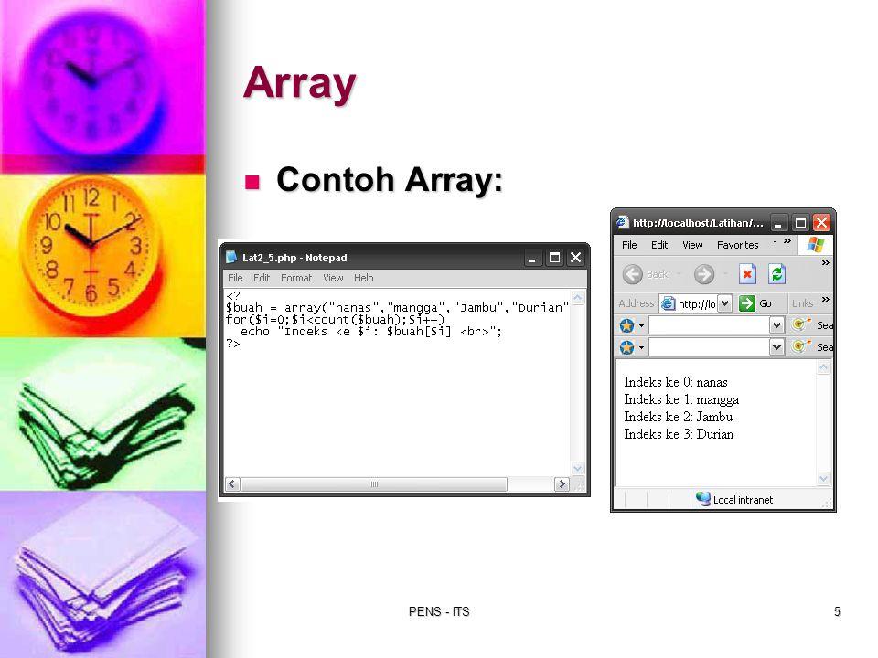 PENS - ITS5 Array Contoh Array: Contoh Array: