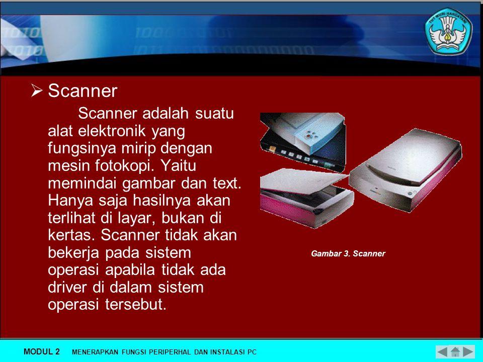 Macam-macam periferal:  Printer Printer merupakan alat yang digunakan untuk mencetak keluaran dari proses yang dilakukan oleh komputer baik tulisan maupun grafik secara langsung dengan menggunakan media kertas ataupun yang lainnya.