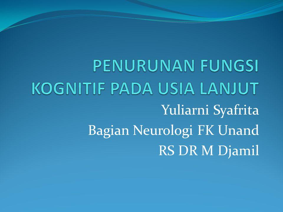 Yuliarni Syafrita Bagian Neurologi FK Unand RS DR M Djamil