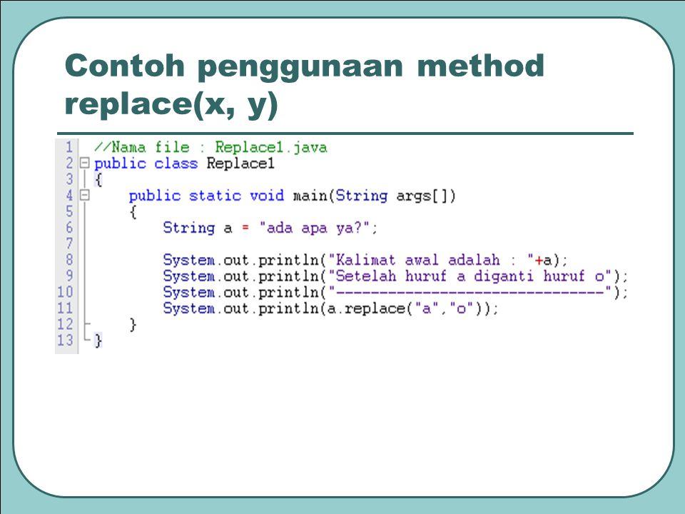 Contoh penggunaan method replace(x, y)