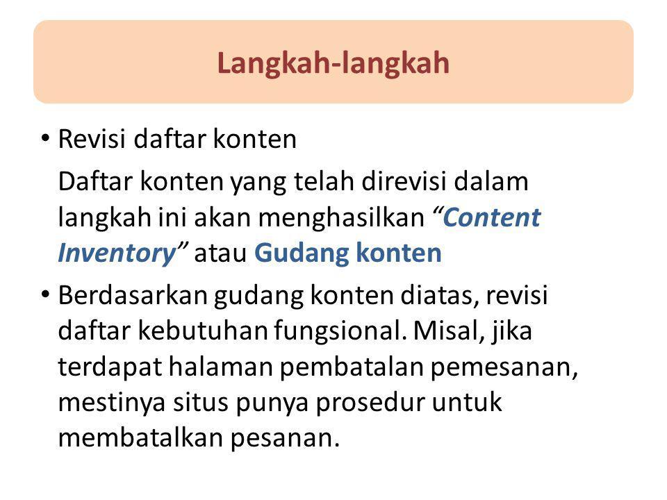 """Langkah-langkah Revisi daftar konten Daftar konten yang telah direvisi dalam langkah ini akan menghasilkan """"Content Inventory"""" atau Gudang konten Berd"""