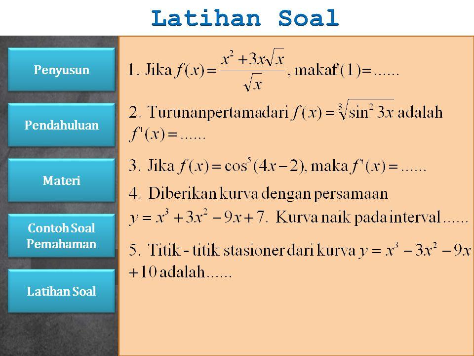 Jawab: Masukkan (2) ke (1): Sehingga nilai dari a dan b adalah 6 dan -4. Penyusun Pendahuluan Materi Latihan Soal Contoh Soal Pemahaman Contoh Soal Pe