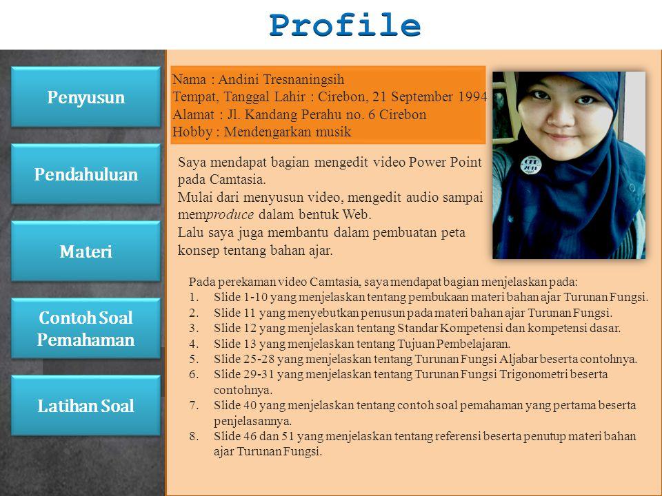 Siti Lestari, dkk. (2011). Buku Ajar Acuan Pengayaan Matematika (Program IPA) untuk SMA/MA Semester 2. Solo: Sindunata Penyusun Pendahuluan Materi Lat