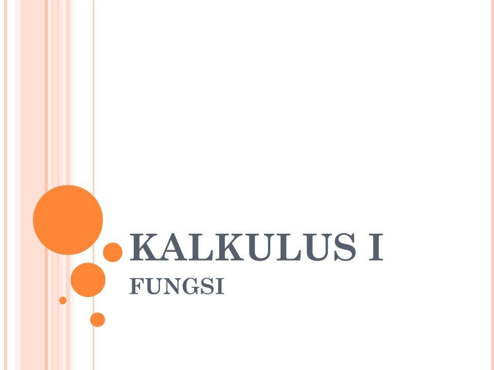KALKULUS I FUNGSI