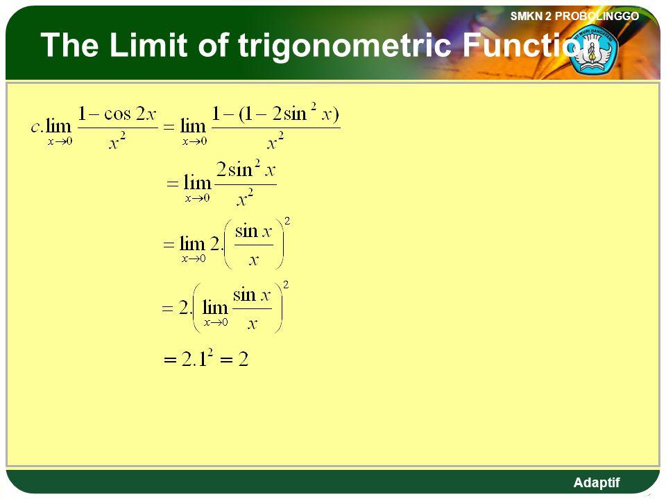 Adaptif SMKN 2 PROBOLINGGO Limit Fungsi Trigonometri