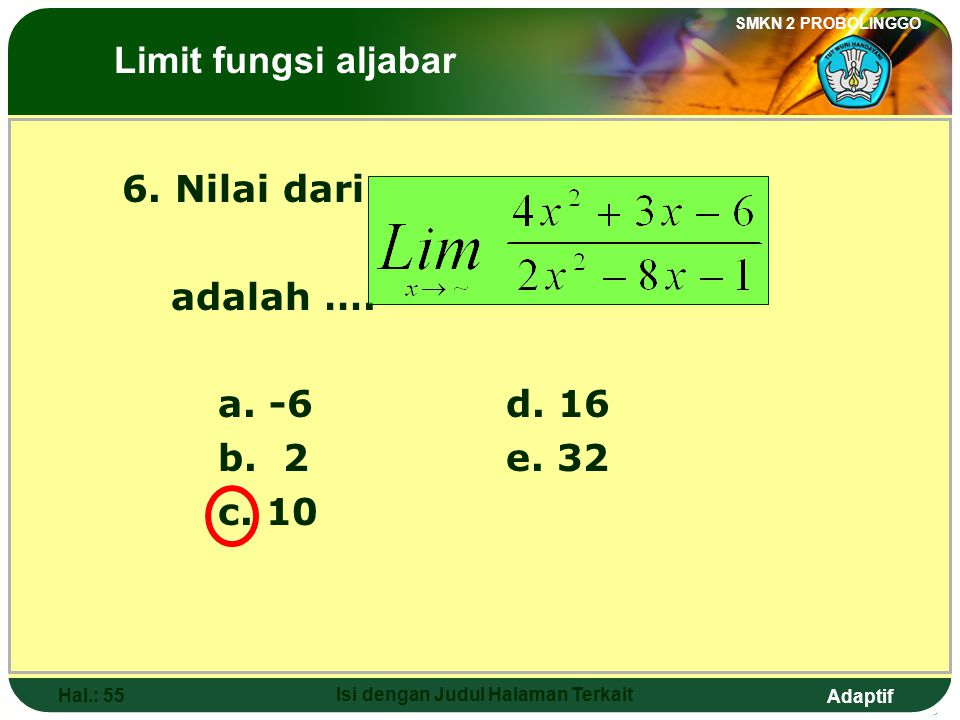 Adaptif SMKN 2 PROBOLINGGO Hal.: 54 Isi dengan Judul Halaman Terkait 5.