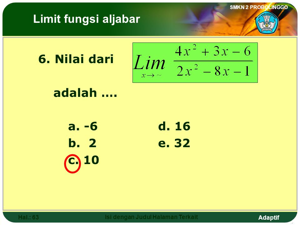 Adaptif SMKN 2 PROBOLINGGO Hal.: 62 Isi dengan Judul Halaman Terkait Discussion 2: See that the square above is the same as the square below, so that