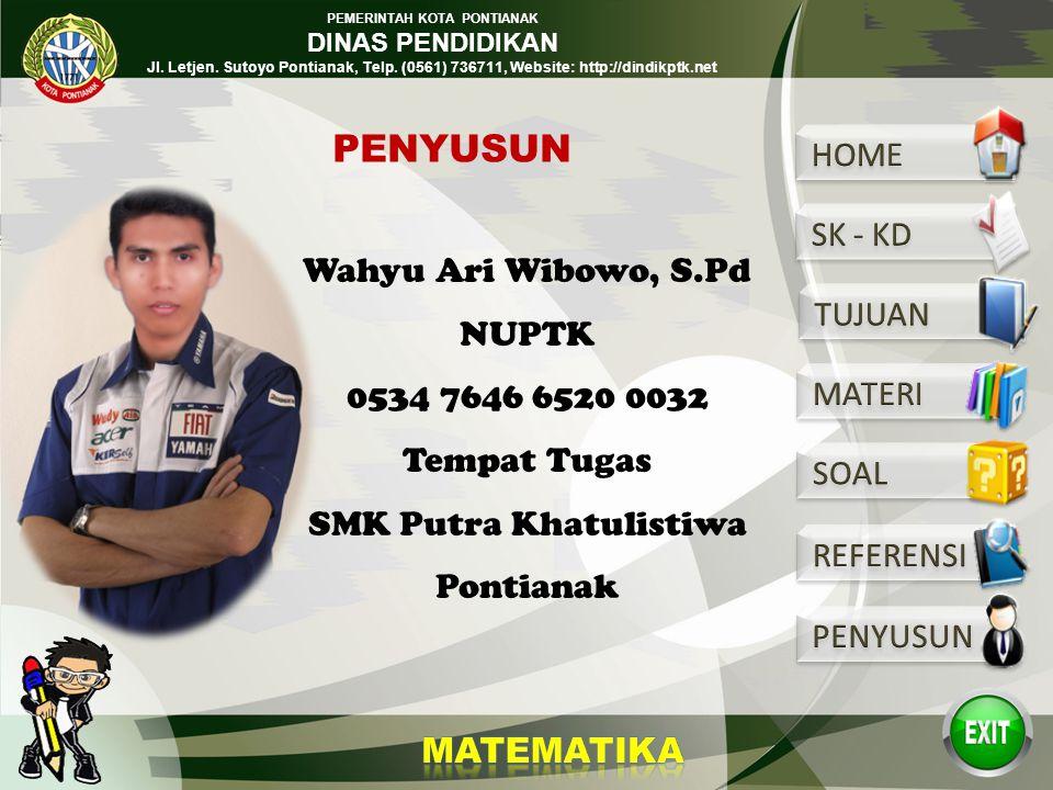 PEMERINTAH KOTA PONTIANAK DINAS PENDIDIKAN Jl. Letjen. Sutoyo Pontianak, Telp. (0561) 736711, Website: http://dindikptk.net REFERENSI Alamsyah, M.K da