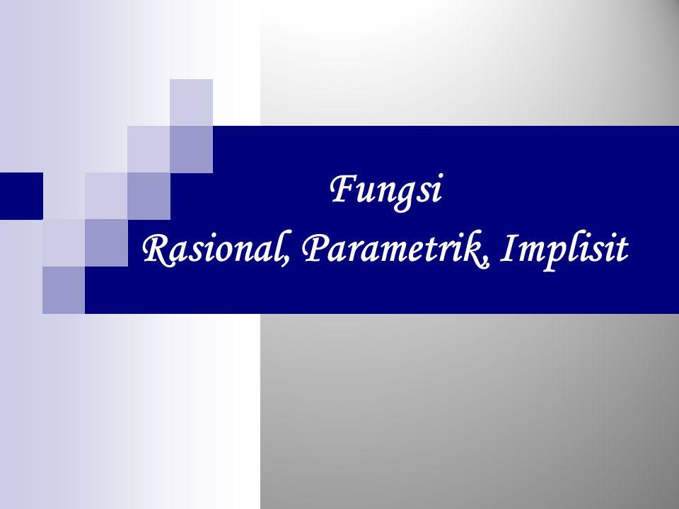 Fungsi Rasional, Parametrik, Implisit