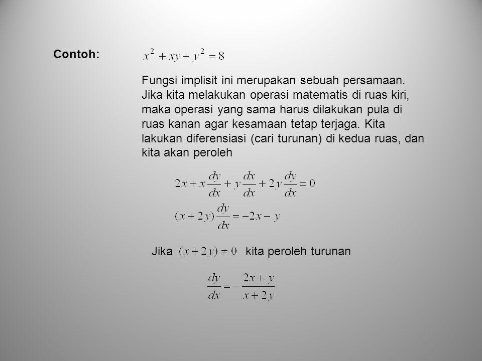 Fungsi implisit ini merupakan sebuah persamaan.
