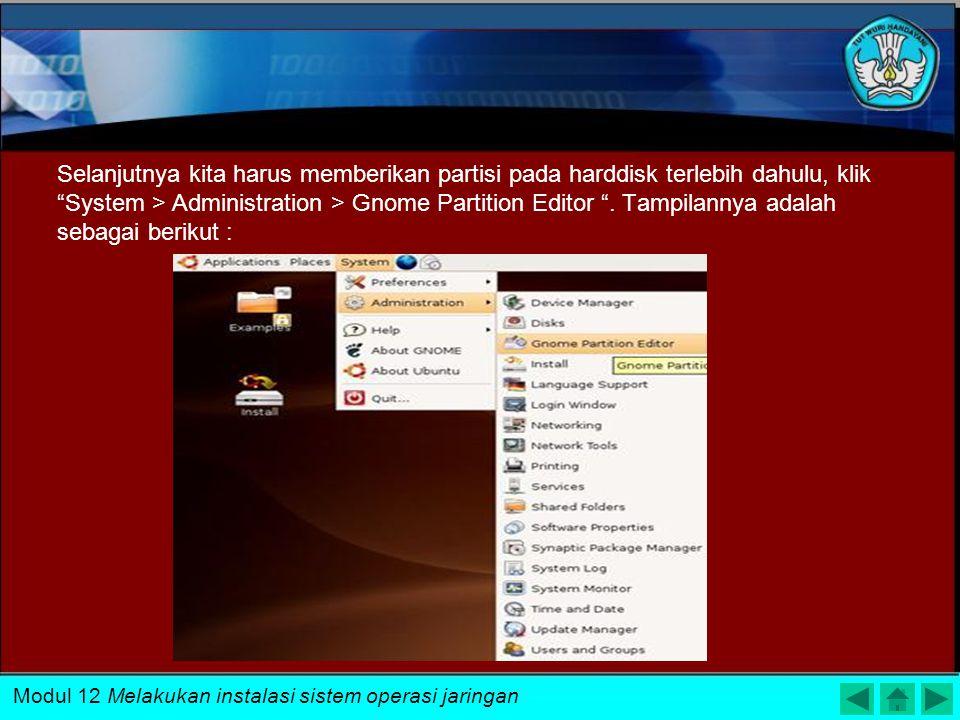 """Setelah kita memilih """"Start or Install Ubuntu"""" maka akan ada tampilan pada layar seperti berikut : Modul 12 Melakukan instalasi sistem operasi jaringa"""