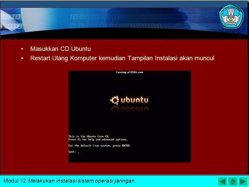 Setelah selesai maka akan tampil tampilan sebagai berikut : Bila tampilan layar di komputer tampak seperti diatas maka berarti instalasi ubuntu di kom