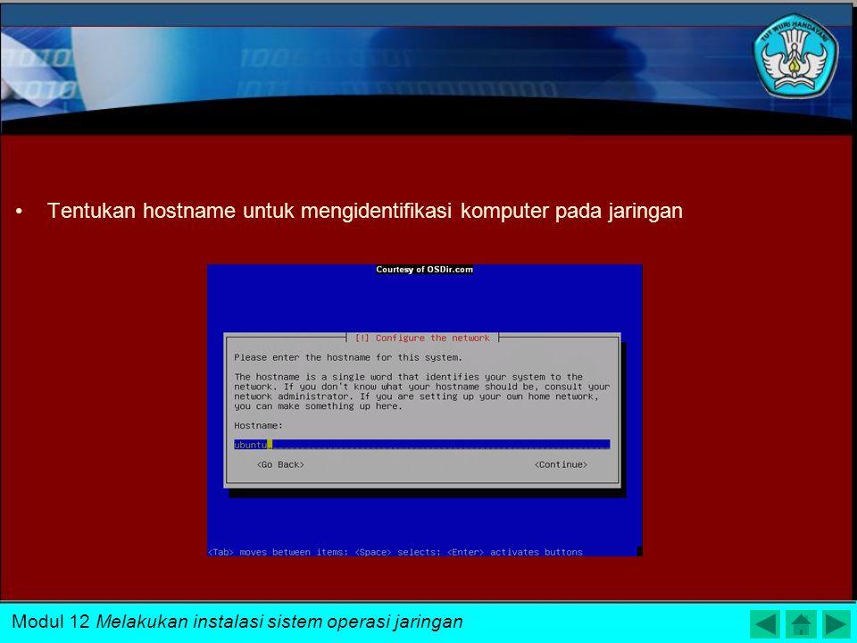 Pilih Lokasi, bahasa, setting keyboard selama proses instalasi Modul 12 Melakukan instalasi sistem operasi jaringan