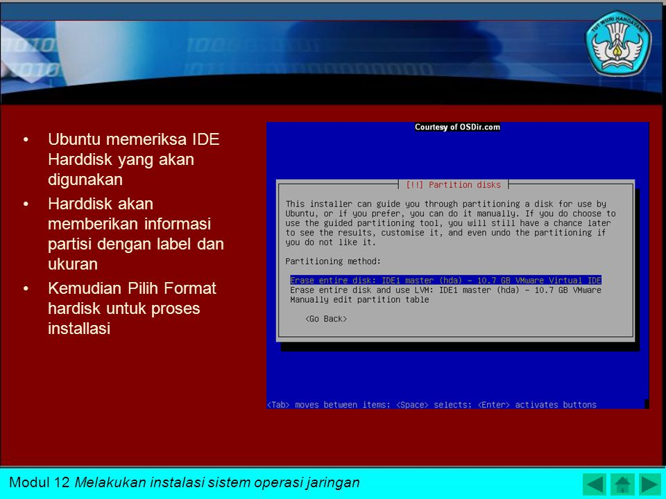 Pilih Resolusi yang sesuai dengan layar monitor. Modul 12 Melakukan instalasi sistem operasi jaringan