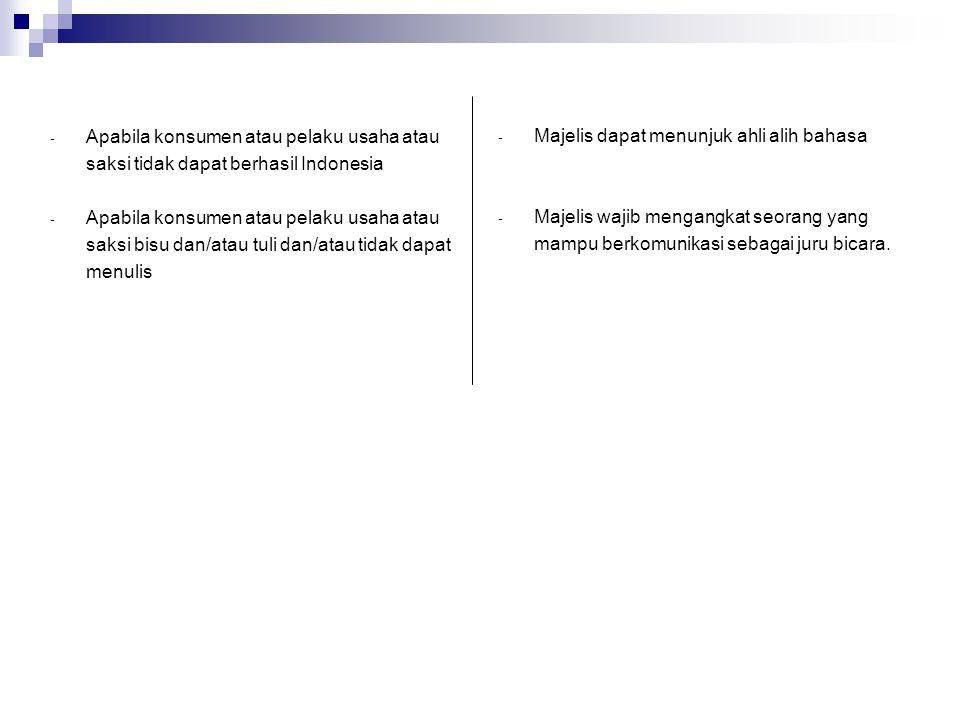 Gugatan Lisan Tertulis Sekretariat BPSK Diperiksa oleh Ketua BPSK Diterima Ditolak .