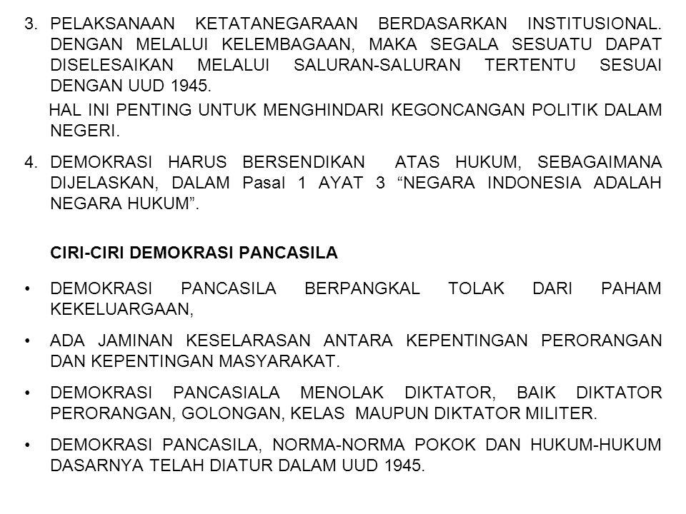 ASPEK-ASPEK DEMOKRASI PANCASILA, MELIPUTI: 1.TATA CARA MUSYAWARAH, 2.