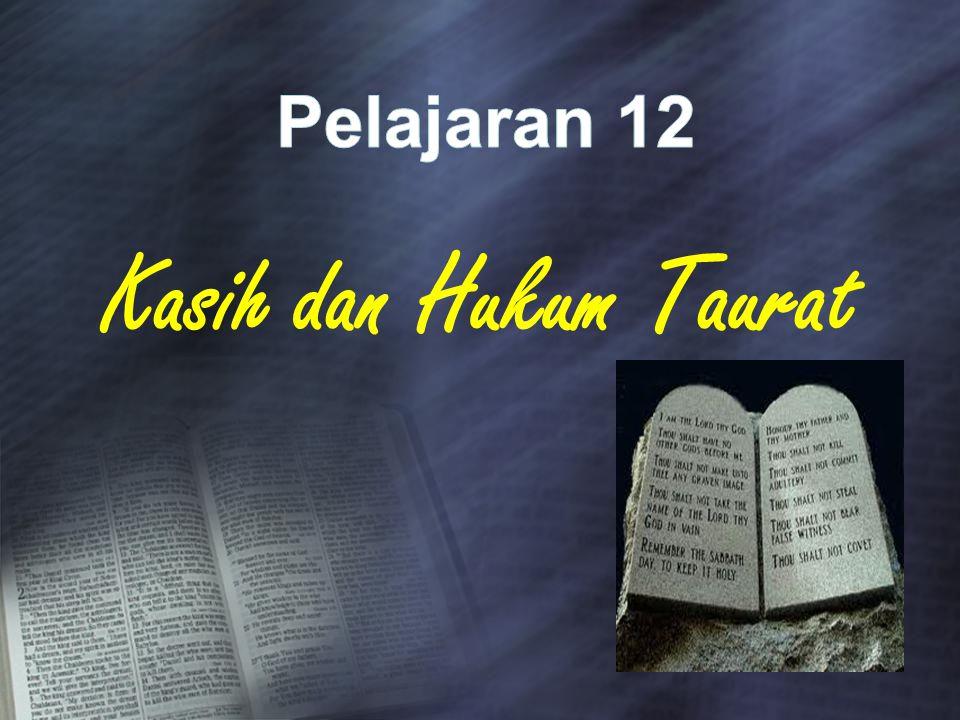 Kasih dan Hukum Taurat