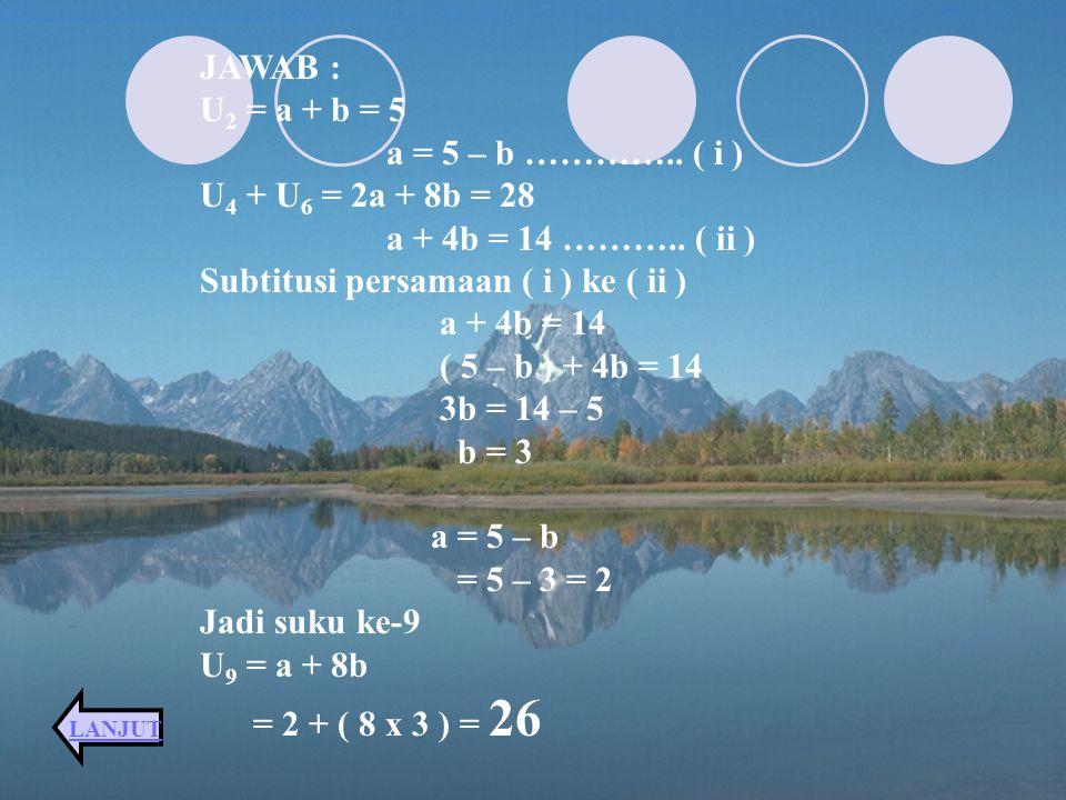 JAWAB : Jumlah 3 bilamgan 24, maka : ( a – b ) + a + a + b = 24 3a = 24 a = 8 Hasil kali 384, maka : ( a – b ) x a x ( a + b ) = 384 a ( a 2 – b 2 ) =