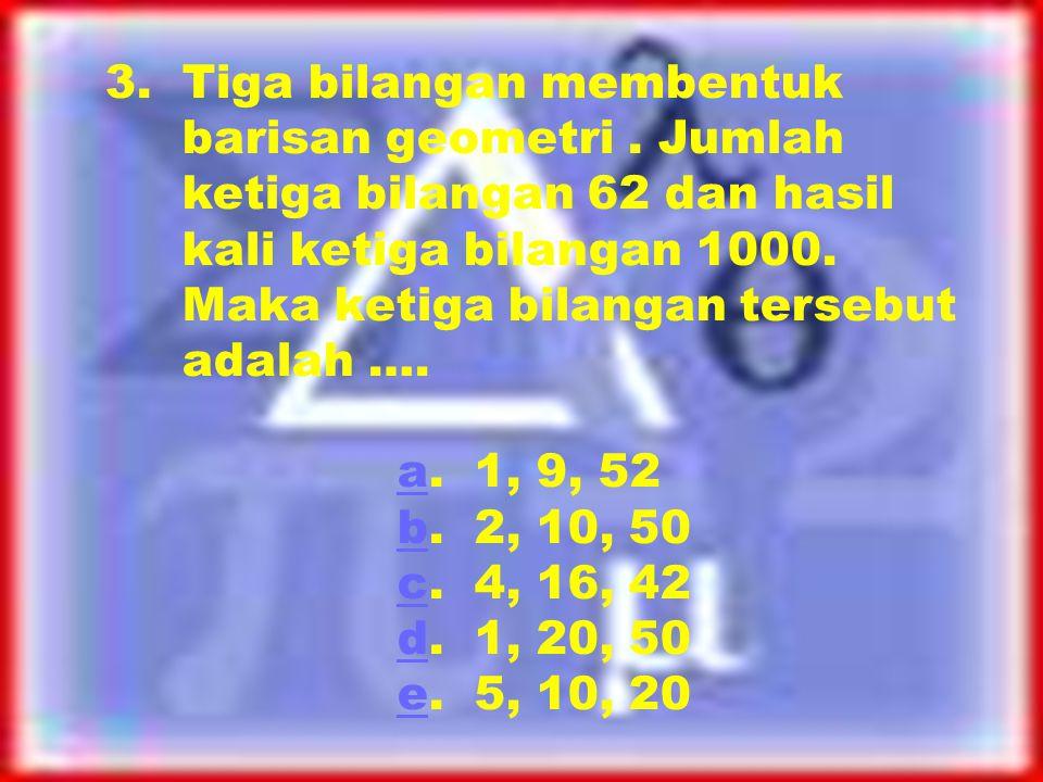 2. Suatu deret aritmetika, diketahui U 5 = 6 dan U 2 + U 9 = 15 Jumlah 20 suku pertamanya adalah …. a. 250a b. 350b c. 450c d. 550d e. 650e