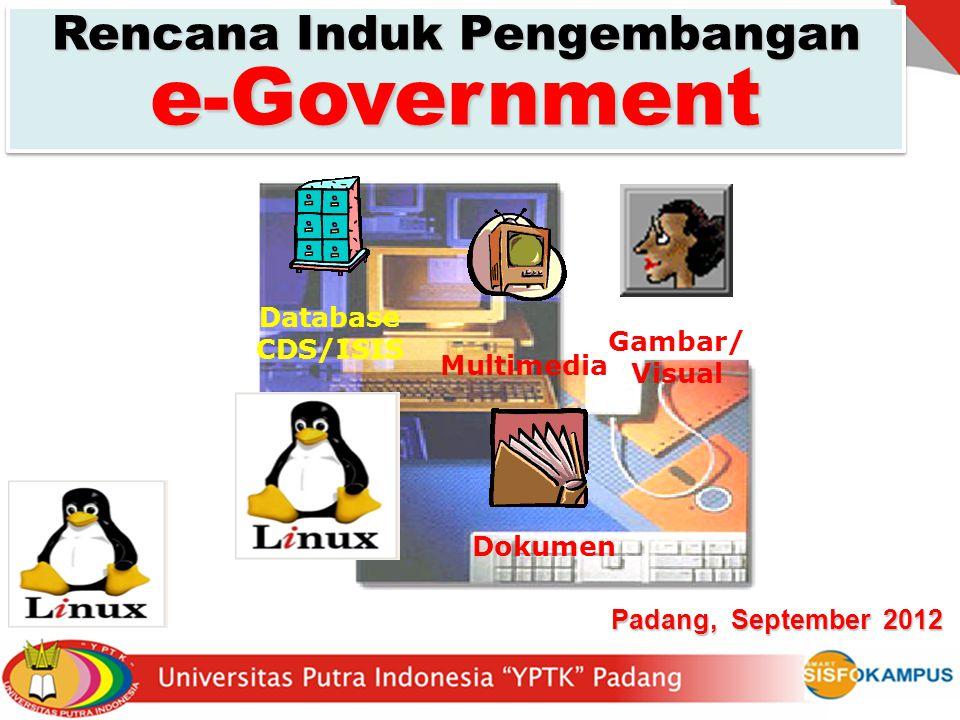 Rencana Induk Pengembangan e-Government Padang, September 2012 Dokumen Gambar/ Visual Multimedia Database CDS/ISIS