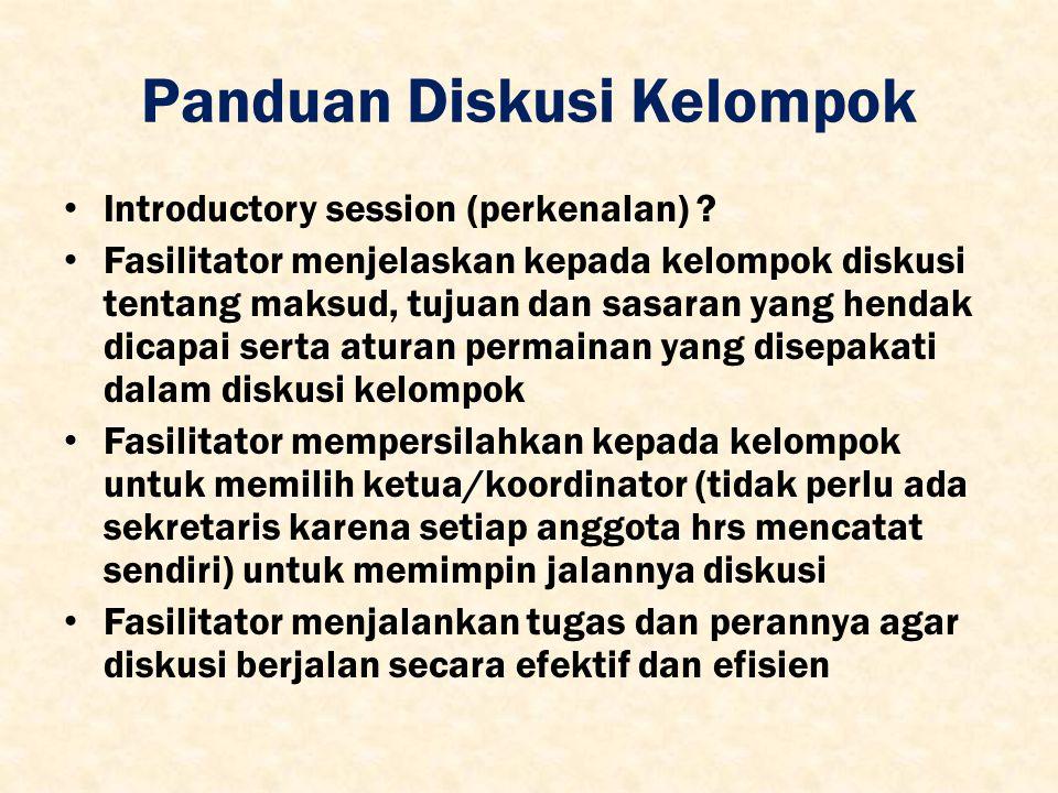 Panduan Diskusi Kelompok Introductory session (perkenalan) .