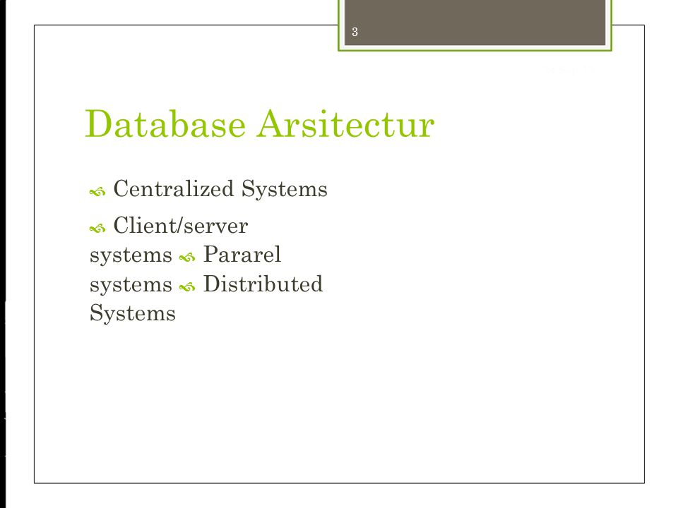4 24-Sep-12 Centralized Systems