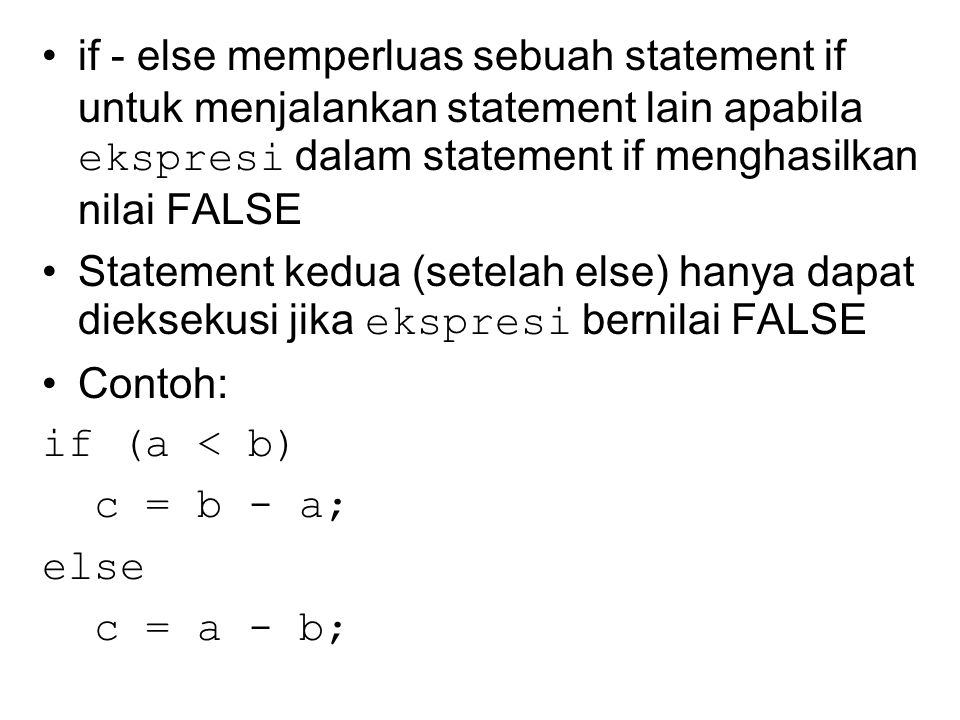Statement switch switch (ekspresi){ case nilai1 : [statement1] case nilai2 : [statement2]...