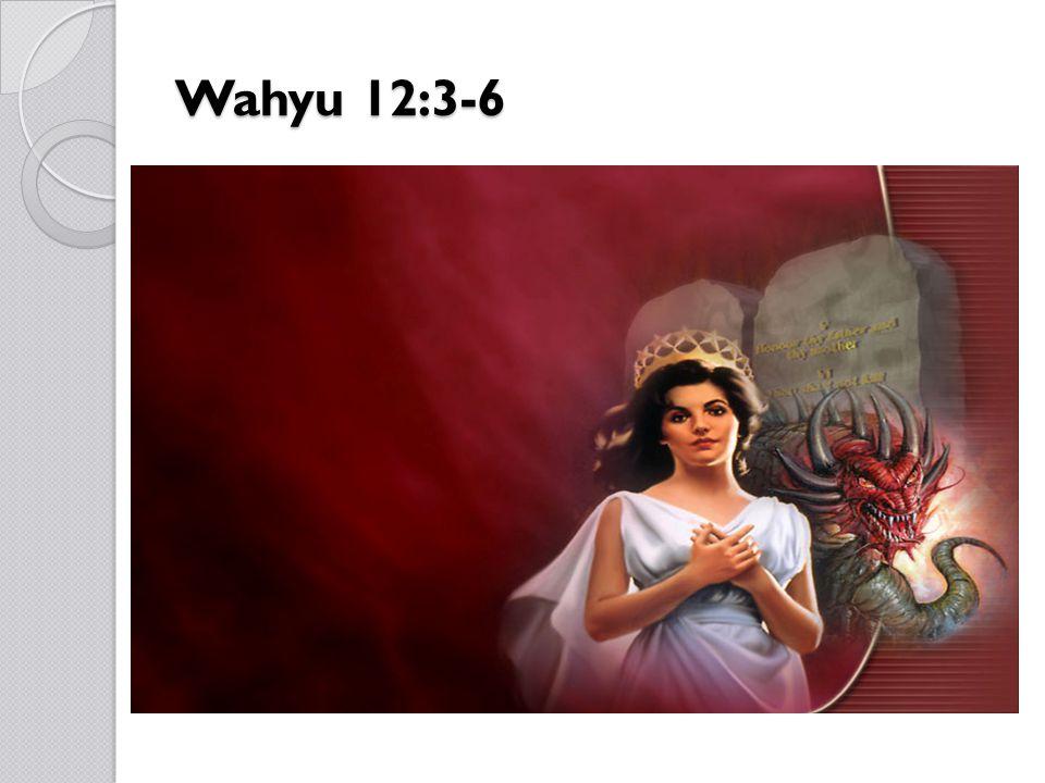 Wahyu 12:3-6