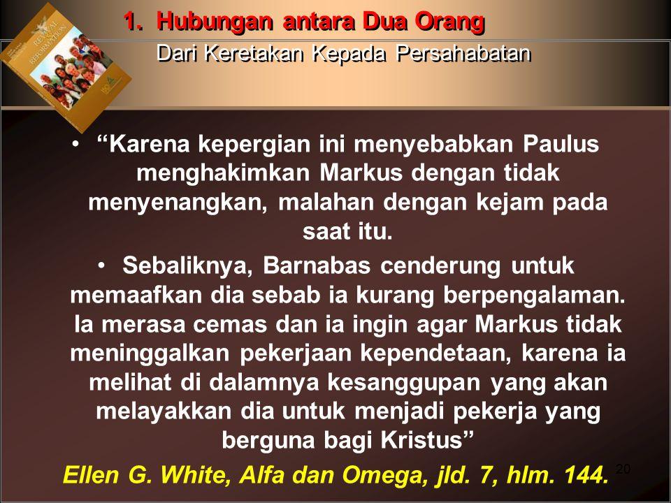 """""""Karena kepergian ini menyebabkan Paulus menghakimkan Markus dengan tidak menyenangkan, malahan dengan kejam pada saat itu. Sebaliknya, Barnabas cende"""