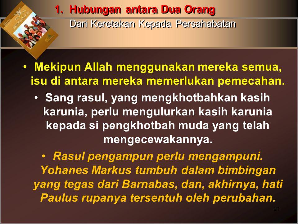 Mekipun Allah menggunakan mereka semua, isu di antara mereka memerlukan pemecahan. Sang rasul, yang mengkhotbahkan kasih karunia, perlu mengulurkan ka
