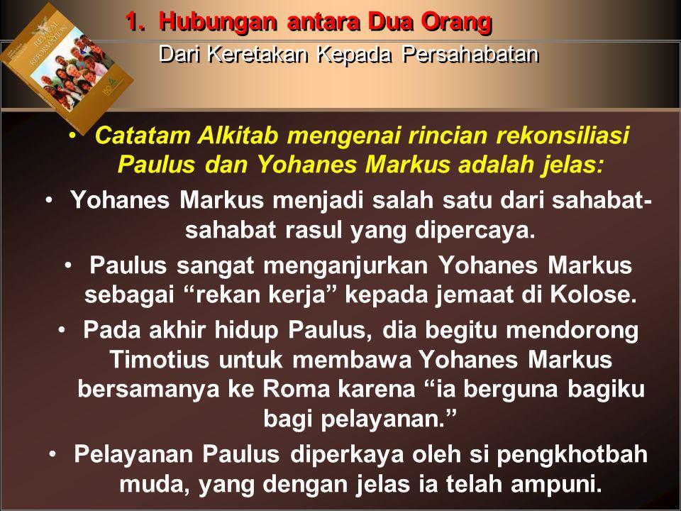 Catatam Alkitab mengenai rincian rekonsiliasi Paulus dan Yohanes Markus adalah jelas: Yohanes Markus menjadi salah satu dari sahabat- sahabat rasul ya