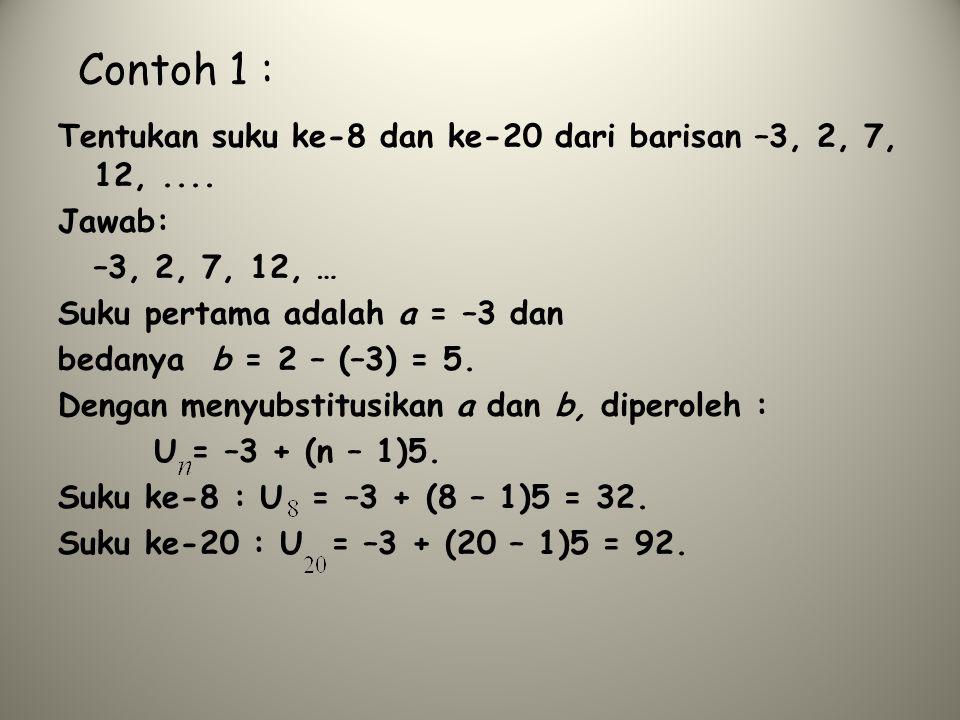 Contoh 1.Tentukan jumlah dari tujuh suku deret geometri 4 + 2 + 1 + 0,5 +...