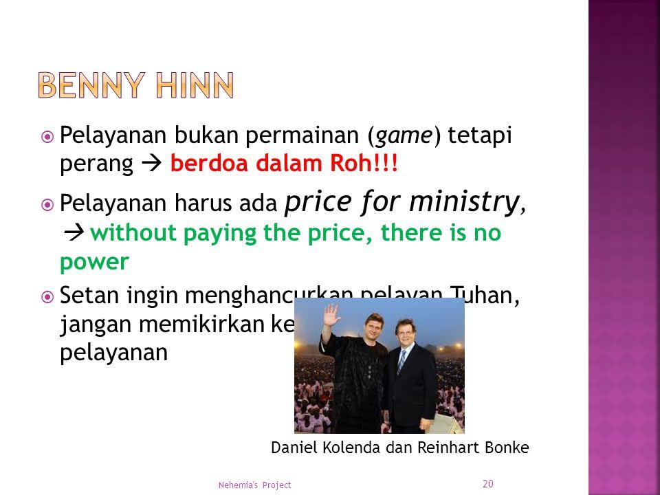  Pelayanan bukan permainan (game) tetapi perang  berdoa dalam Roh!!!  Pelayanan harus ada price for ministry,  without paying the price, there is
