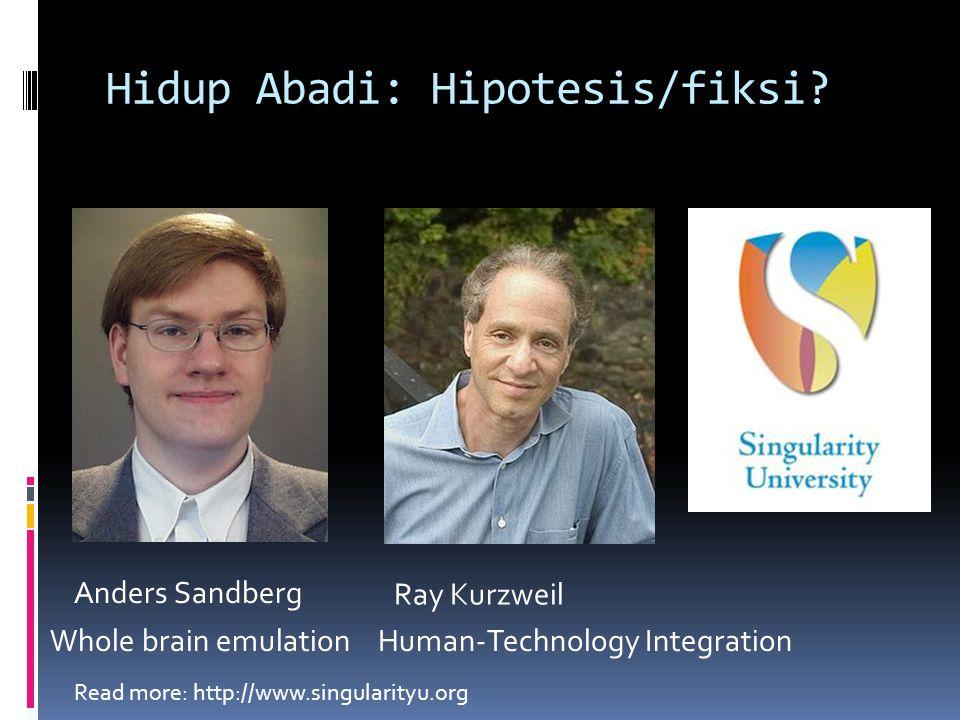 Hidup Abadi: Hipotesis/fiksi.