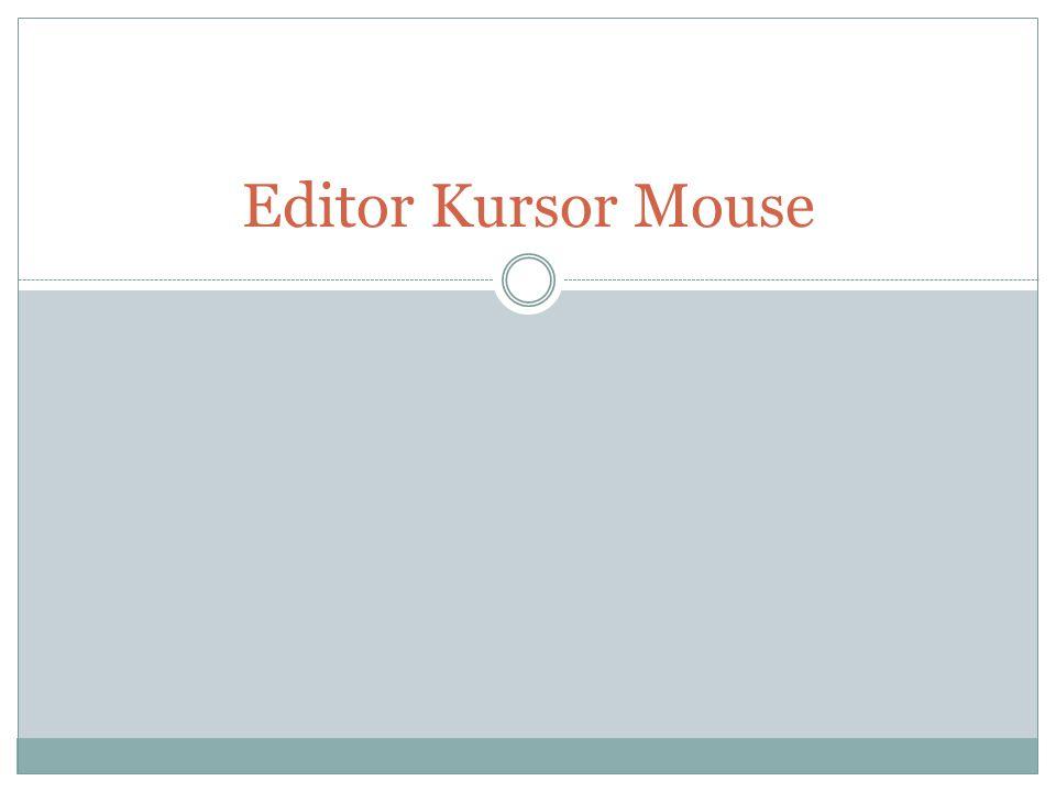 PENDAHULUAN Pada pertemuan sebelumnya sudah dijelaskan bahwa dalam interupsi yang digunakan untuk mengoperasikan mouse, yakni parameter M1, terdapat 1 layanan yang dapat digunakan untuk mengubah bentuk kursor mouse Kursor mouse standar pada mode grafik adalah berbentuk anak panah yang mengarah ke pojok kiri atas