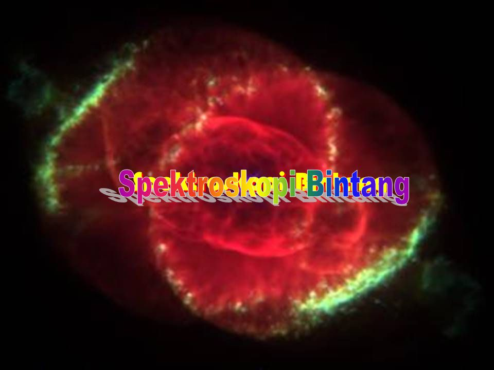 DND-2006 Spektroskopi Spektroskopi Bintang Bintang