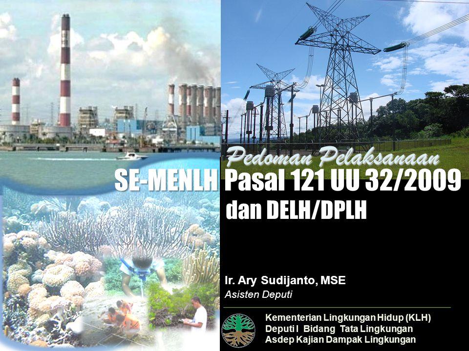 Kementerian Lingkungan Hidup (KLH) Deputi I Bidang Tata Lingkungan Asdep Kajian Dampak Lingkungan Ir.