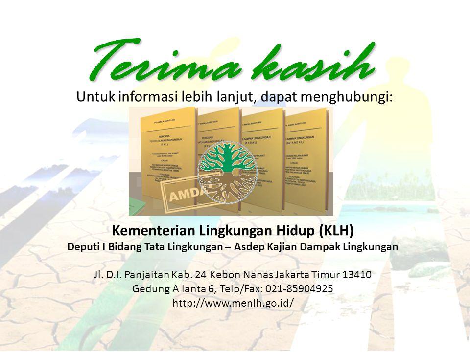 Kementerian Lingkungan Hidup (KLH) Deputi I Bidang Tata Lingkungan – Asdep Kajian Dampak Lingkungan Jl.