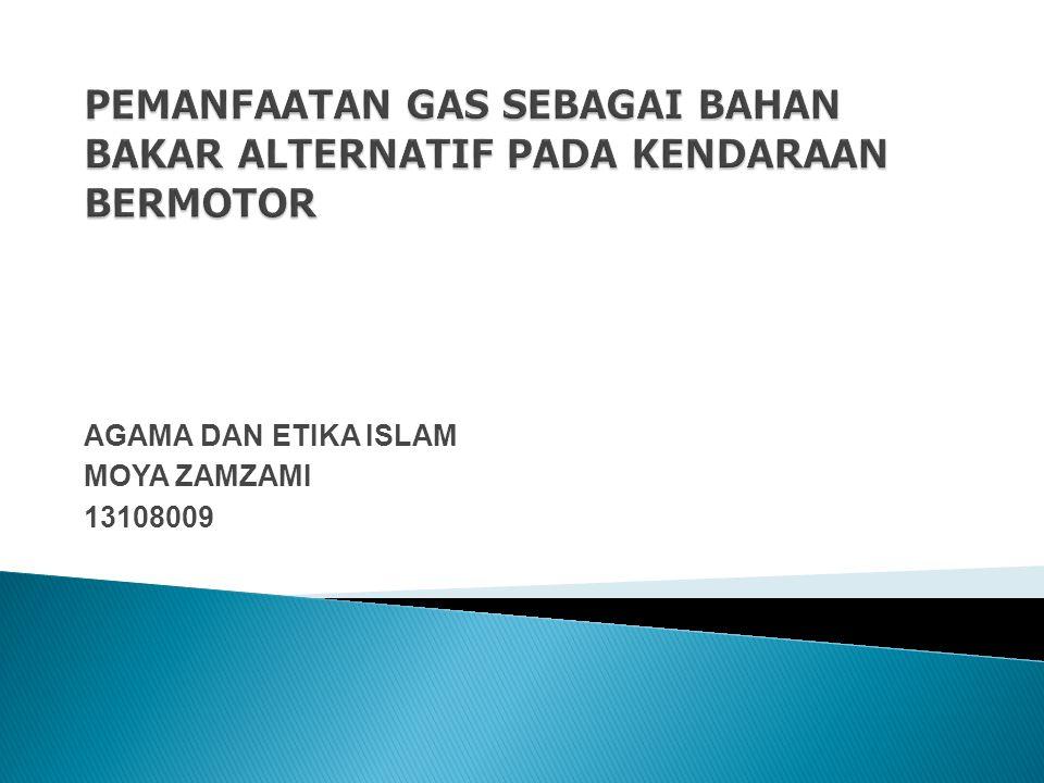 AGAMA DAN ETIKA ISLAM MOYA ZAMZAMI 13108009