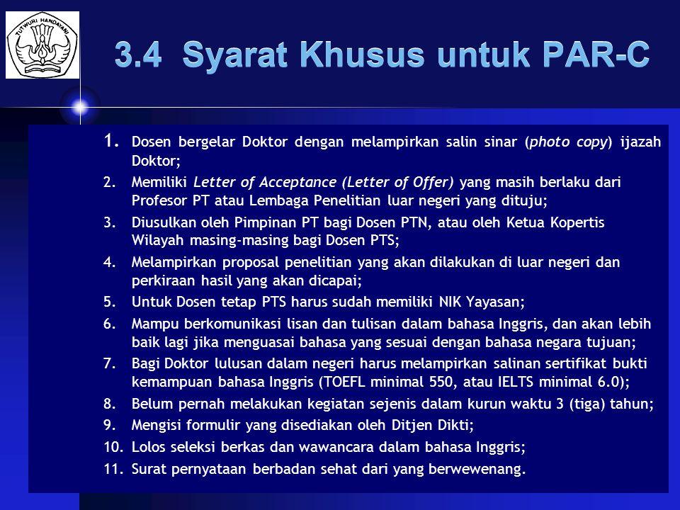 MARET-2009Ditjen DIKTI21 3.4 Syarat Khusus untuk PAR-C 1.