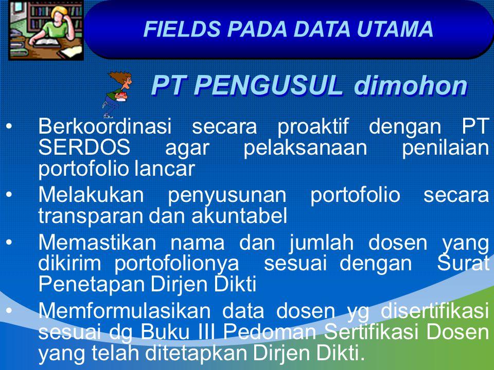 PT PENGUSUL dimohon Berkoordinasi secara proaktif dengan PT SERDOS agar pelaksanaan penilaian portofolio lancar Melakukan penyusunan portofolio secara