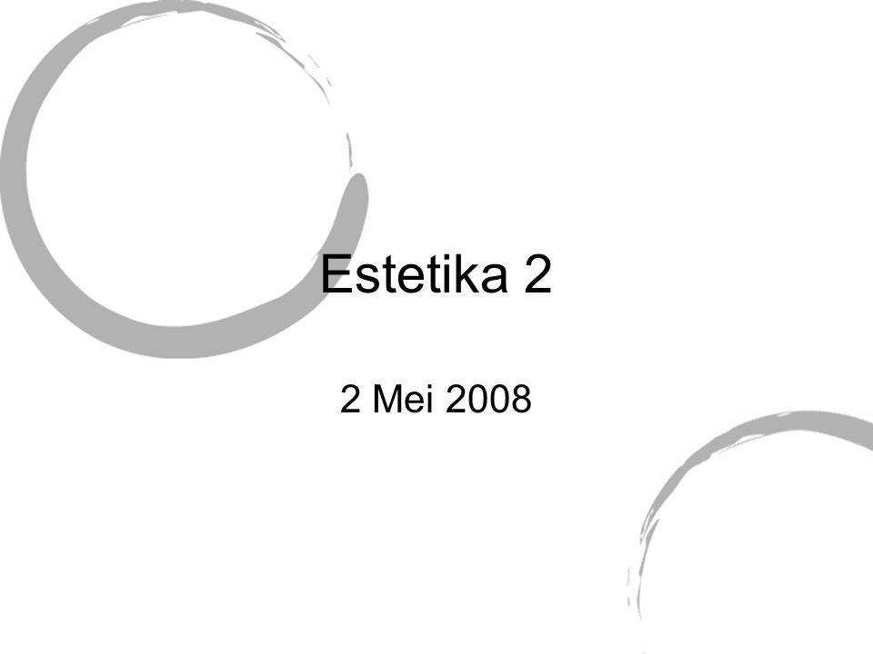 Estetika 2 2 Mei 2008